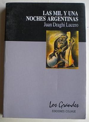 Las mil y una noches argentinas: Draghi Lucero Juan