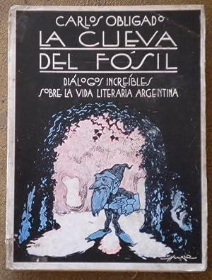 La cueva del fósil. Diálogos increíbles sobre: Obligado Carlos