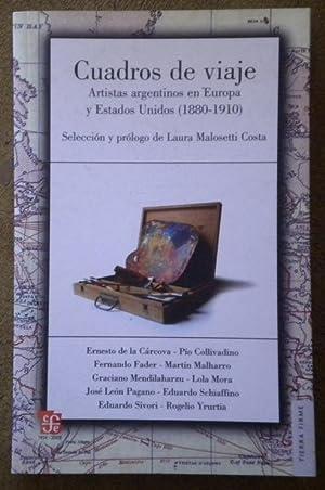 Cuadros de viaje. Artistas argentinos en Europa: Malosetti Costa Laura