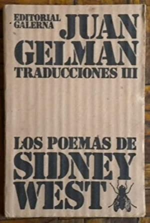Traducciones III. Los poemas de Sidney West: Gelman Juan