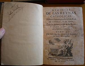 Memorias de las Reynas Catholicas. Historia Genealógica: Florez Henrique