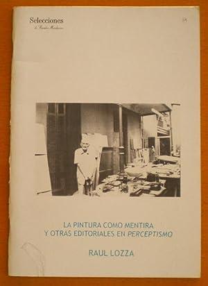 La pintura como mentira y otras editoriales: Lozza Raúl