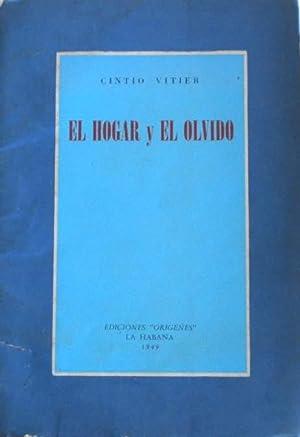 El hogar y el olvido [Firmado / Signed]: Vitier Cintio