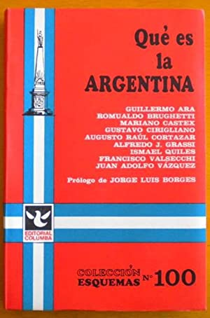 Qué es la Argentina: Borges Jorge Luis -prólogo) Autores Varios