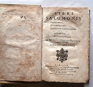 Libri Salomonis Proverbia, Ecclesiastes, Canticum Canticorum. Sapientia,: BOSSUET Jacques Bénigne