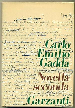 Novella seconda.: GADDA Carlo Emilio,