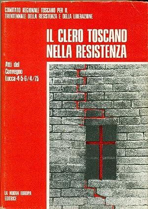 Il clero toscano nella Resistenza.