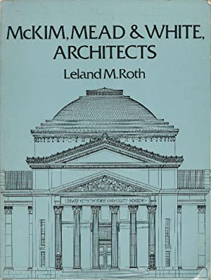 McKim, Mead and White, architects.