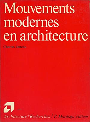 Mouvements modernes en architecture.