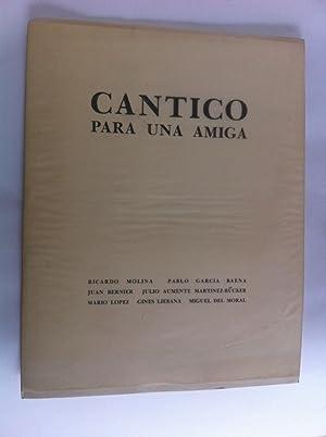 Cántico Para Una Amiga: Ricardo Molina, Pablo