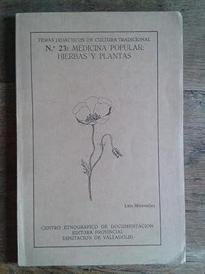 MEDICINA POPULAR: HIERBAS Y PLANTAS. Temas didácticos: LUIS MIRAVALLES