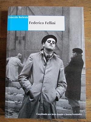 FEDERICO FELLINI: JESÚS ANGULO /