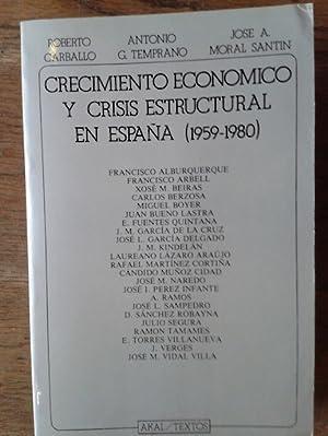 CRECIMIENTO ECONÓMICO Y CRISIS ESTRUCTURAL EN ESPAÑA: Roberto Carballo, Antonio