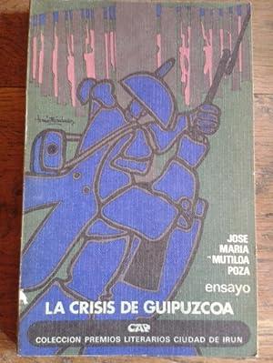 LA CRISIS DE GUIPÚZCOA: Mutiloa Poza, José