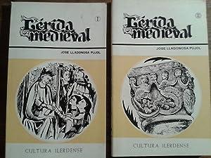 LÉRIDA MEDIEVAL (2 tomos): Lladonosa Pujol, Jose