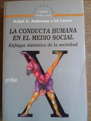 LA CONDUCTA HUMANA EN EL MEDIO SOCIAL: Anderson, Ralph E.