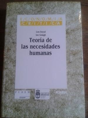 TEORÍA DE LAS NECESIDADES HUMANAS: Doyal, Len /