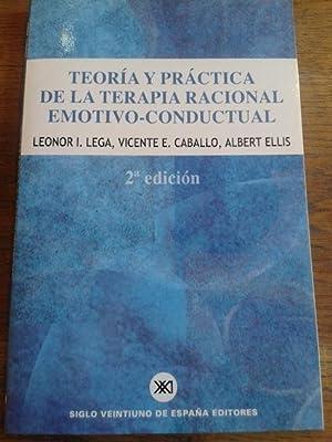 TEORÍA Y PRÁCTICA DE LA TERAPIA RACIONAL: Lega, Leonor I.