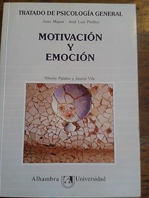 TRATADO DE PSICOLOGÍA GENERAL. TOMO 8. MOTIVACIÓN: Mayor, Juan /