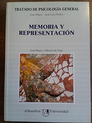 TRATADO DE PSICOLOGÍA GENERAL. TOMO 4. MEMORIA: Mayor, Juan /