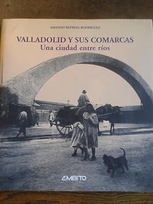 VALLADOLID Y SUS COMARCAS: Represa Rodríguez, Amando