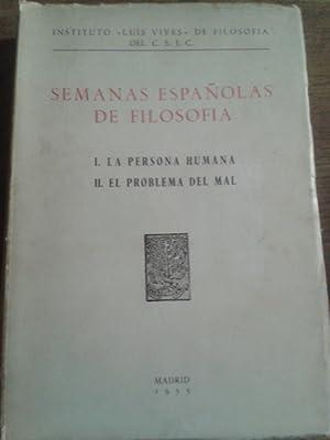 SEMANAS ESPAÑOLAS DE FILOSOFÍA. 1. LA PERSONA: Zaragüeta / López