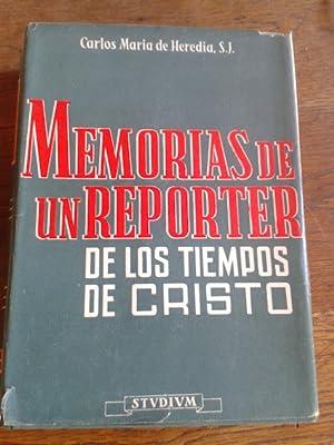 MEMORIAS DE UN REPORTER DE LOS TIEMPOS: Heredia, Carlos María