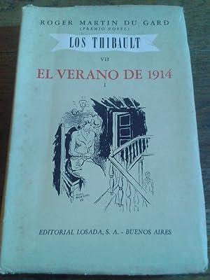 LOS THIBAULT VII. El verano de 1914: Martin du Gard,