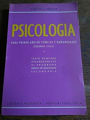 PSICOLOGÍA para primer año de ciencias y: Merani, Alberto L.