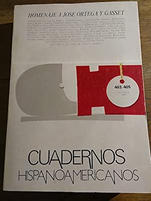 CUADERNOS HISPANOAMERICANOS. 403-405. Homenaje a José Ortega