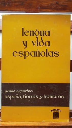 LENGUA Y VIDA ESPAÑOLAS. Grado Superior: ESPAÑA,: WALTER MANGOLD/JOSÉ I.