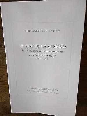 TEATRO DE LA MEMORIA. Siete ensayos sobre: Fernando R. de