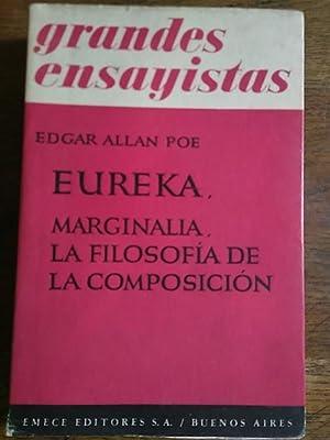 EUREKA, MARGINALIA, LA FILOSOFÍA DE LA COMPOSICIÓN: Poe, Edgar Allan