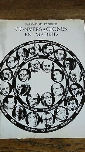 CONVERSACIONES EN MADRID: PANIKER, Salvador.-