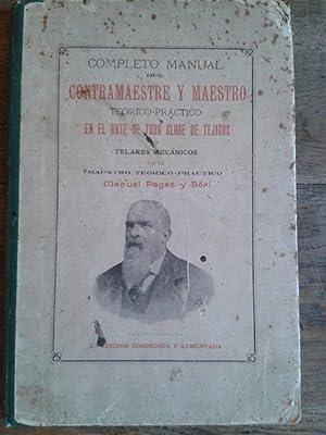 COMPLETO MANUAL DEL CONTRAMAESTRE Y MAESTRO TEÓRICO-PRÁCTICO EN EL ARTE DE TODA CLASE...