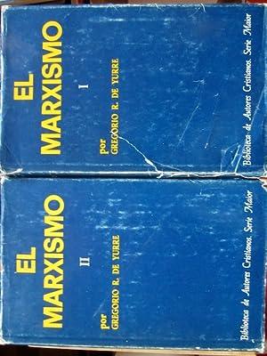 EL MARXISMO. 2 TOMOS: R. DE YURRE, Gregorio.-