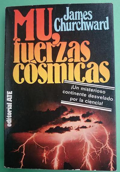 Mu, fuerzas cósmicas. Traducido por: Hernán Sabaté - CHURCHWARD, James