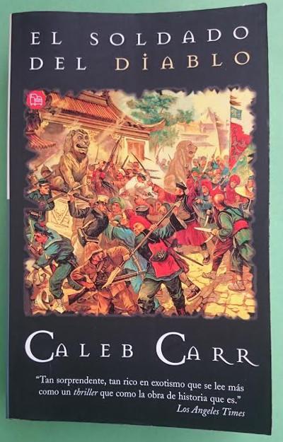 El soldado del diablo. Traducción: M.ª Eugenia Ciocchini - CARR, Caleb
