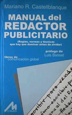 Manual del Redactor Publicitario. Reglas, normas y: CASTELLBLANQUE, Mariano R