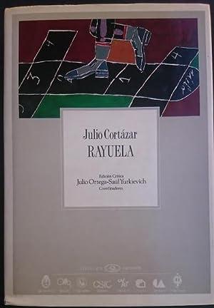 Rayuela. Edición crítica de Julio Ortega y: CORTÁZAR, Julio