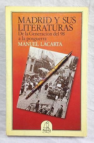 MADRID Y SUS LITERATURAS. De la Generación: LACARTA, Manuel