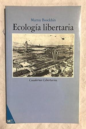 ECOLOGÍA LIBERTARIA: BOOCKHIN, Murray