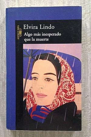 ALGO MAS INESPERADO QUE LA MUERTE: LINDO, Elvira