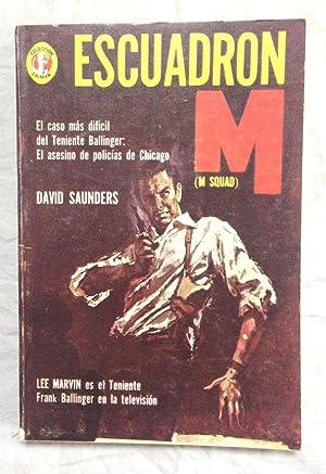 ESCUADRON M. Colección Caimán, nº 303: SAUNDERS, David