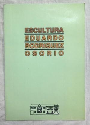 ESCULTURA EDUARDO RODRIGUEZ OSORIO