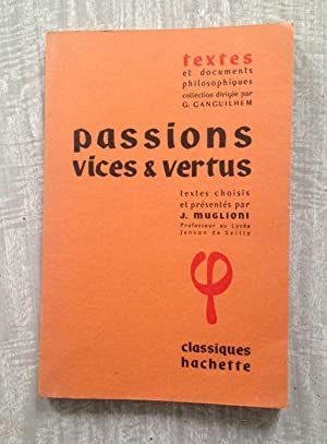 PASSIONS VICES & VERTUS