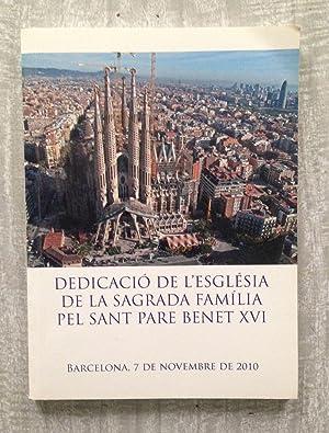 DEDICACIÓ DE L'ESGLESIA DE LA SAGRADA FAMÍLIA,: VARIOS