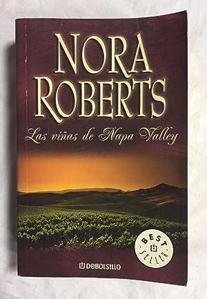 LAS VIÑAS DE NAPA VALLEY: ROBERTS, Nora