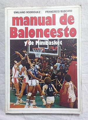 MANUAL DE BALONCESTO Y DE MINIBASKET: RODRIGUEZ, Emiliano y BUSCATÓ, Francisco