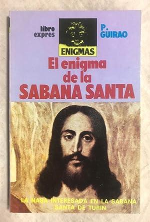 EL ENIGMA DE LA SÁBANA SANTA: GUIRAO, P.